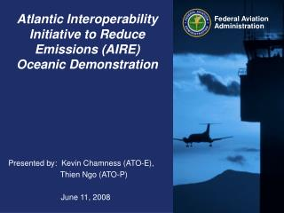 Atlantic Interoperability Initiative to Reduce Emissions (AIRE) Oceanic Demonstration
