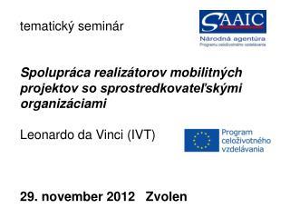 tematický seminár Spolupráca realizátorov mobilitných  projektov so sprostredkovateľskými