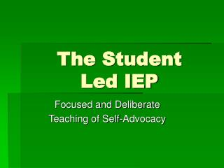 The Student  Led IEP
