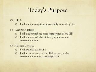 Today's Purpose