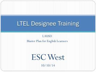 LTEL Designee Training