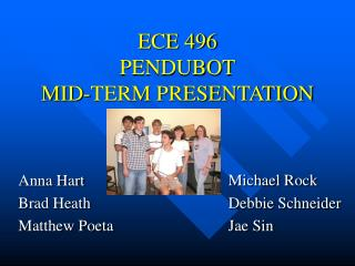 ECE 496 PENDUBOT MID-TERM PRESENTATION