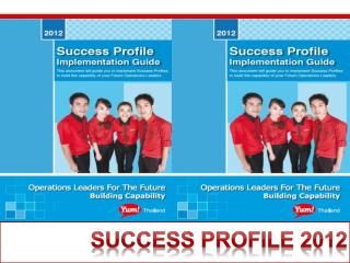 Success Profile  2012