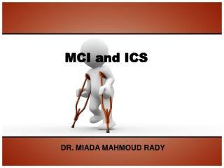 MCI and ICS