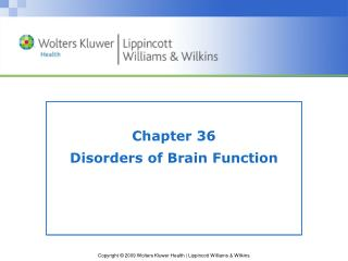 Chapter 36 Disorders of Brain Function