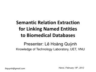 Semantic Relation Extraction  for Linking Named Entities  to Biomedical Databases