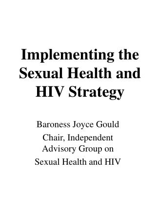 Implementing the Sexual Health and HIV Strategy