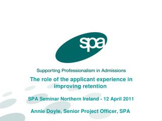 The applicant experience strategy – SPA's work