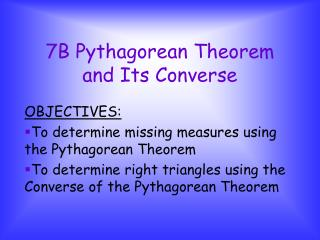 7B Pythagorean Theorem and Its Converse