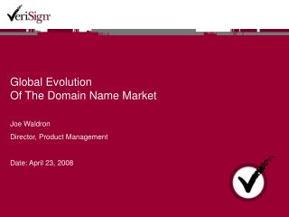 Global Evolution  Of The Domain Name Market