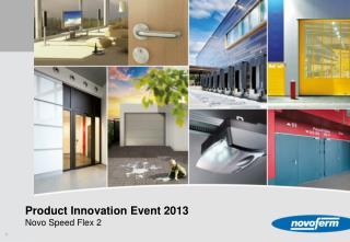 Product Innovation Event 2013 Novo Speed Flex 2