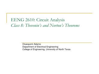 EENG 2610: Circuit Analysis Class 8: Thevenin's and Norton's Theorems