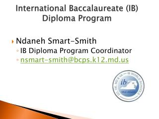 International Baccalaureate (IB) Diploma Program
