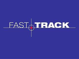 Origins of Fast Track