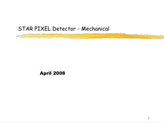 STAR PIXEL Detector - Mechanical