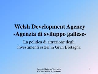 Welsh Development Agency  -Agenzia di sviluppo gallese-
