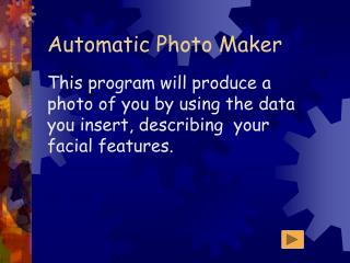 Automatic Photo Maker