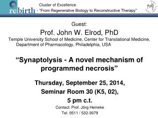 Thursday, September 25, 2014,  Seminar Room 30 (K5, 02),  5 pm c.t. Contact:  Prof. J�rg Heineke