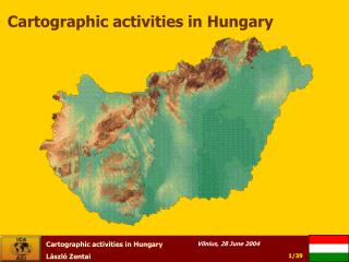 Cartographic activities in Hungary