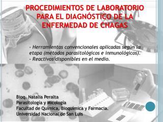 PROCEDIMIENTOS DE LABORATORIO  PARA EL DIAGNÓSTICO DE LA  ENFERMEDAD DE CHAGAS