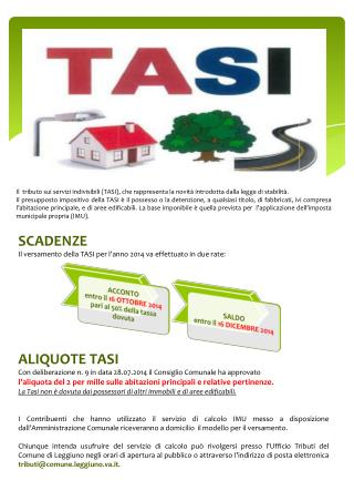 SCADENZE Il  versamento della TASI per l'anno 2014 va effettuato in due rate : ALIQUOTE TASI