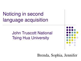 Noticing in second language acquisition