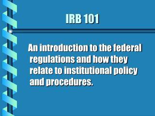 IRB 101