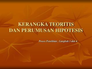 KERANGKA TEORITIS DAN PERUMUSAN HIPOTESIS