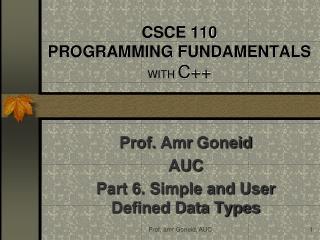CSCE 110 PROGRAMMING FUNDAMENTALS  WITH C