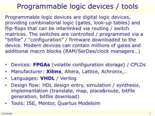 Programmable logic devices / tools