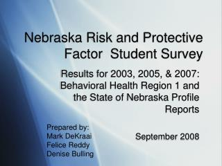 Nebraska Risk and Protective Factor  Student Survey