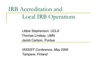IRB Accreditation and           Local IRB Operations