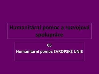 Humanitární pomoc a rozvojová spolupráce