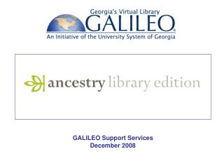 GALILEO Support Services December 2008