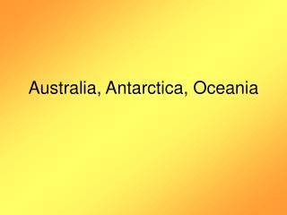 Australia, Antarctica, Oceania