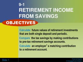 9-1 RETIREMENT INCOME FROM SAVINGS