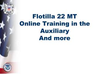 Flotilla 22 MT Online Training in the Auxiliary And more