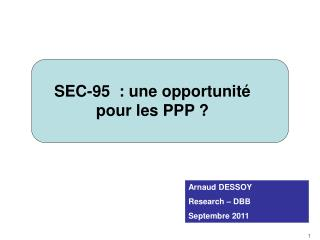 SEC-95  : une opportunité pour les PPP ?