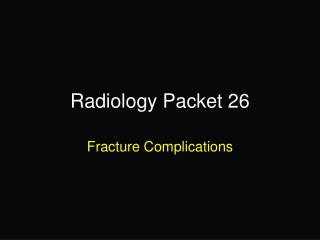 Radiology Packet 26