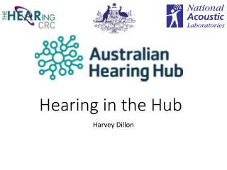 Hearing in the Hub