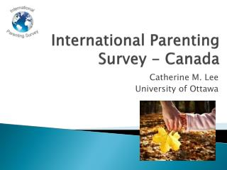 International Parenting Survey - Canada