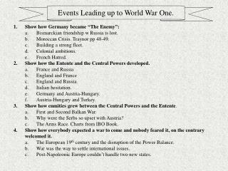 Events Leading up to World War One.