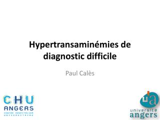 Hypertransaminémies de diagnostic  difficile