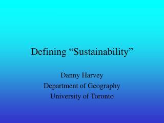 """Defining """"Sustainability"""""""