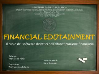 FINANCIAL EDUTAINMENT