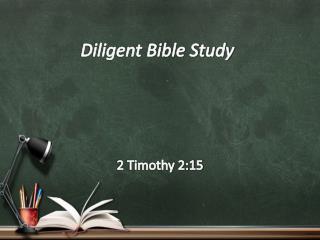 Diligent Bible Study