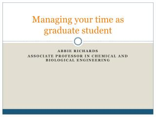 Managing your time as graduate student