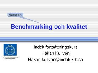 Benchmarking och kvalitet