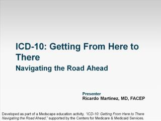 ICD-10: Getting From Here to There