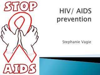 HIV/ AIDS prevention